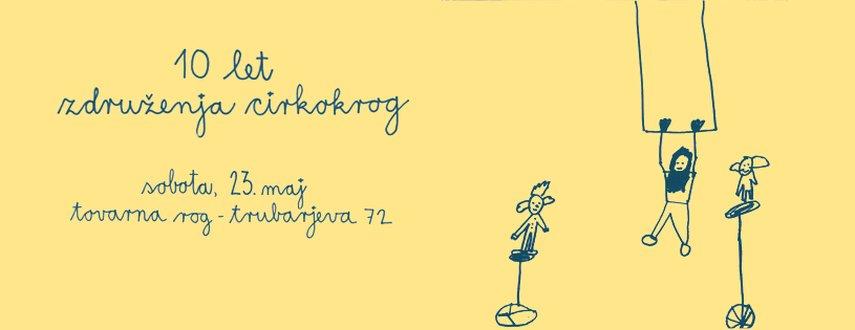 10. obletnica Cirkokroga